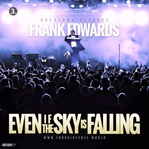 Frank-Edwards-–-Even-If-The-Sky-Is-Falling_430box.com_-483x483