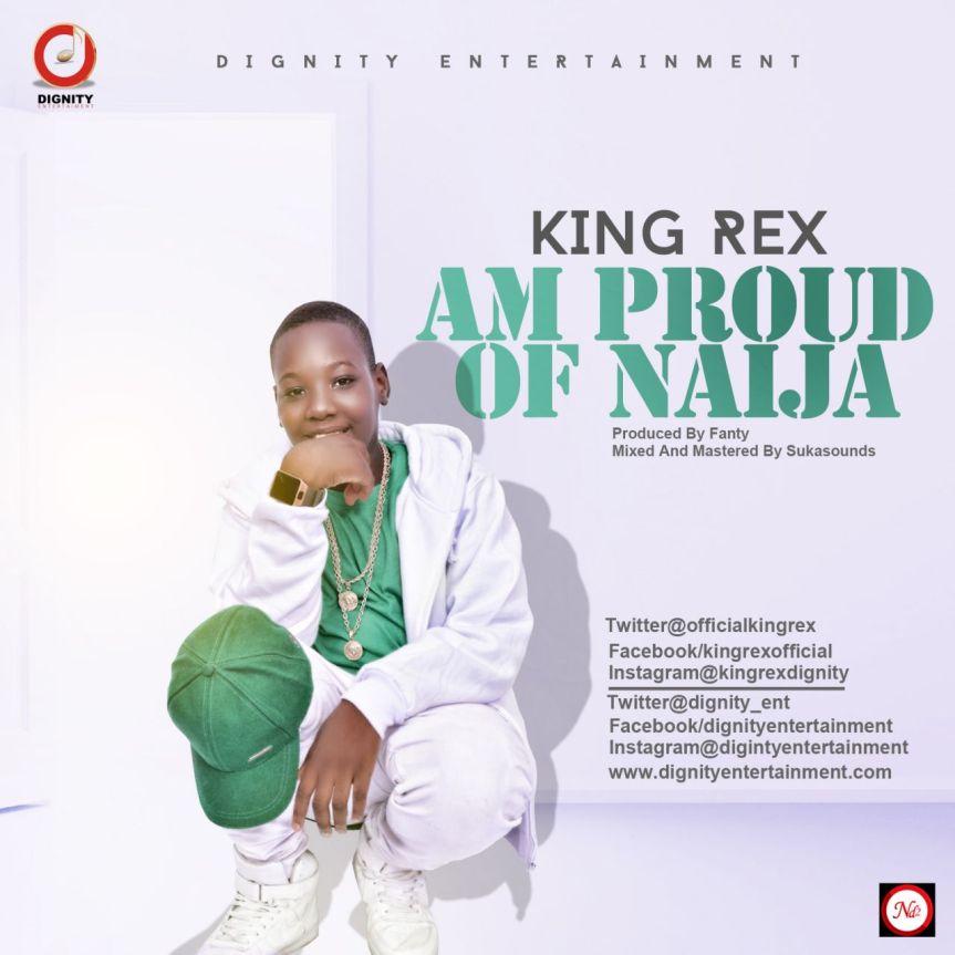 King Rex - AM PROUD OF NAIJA (Prod. By Fanty).jpg